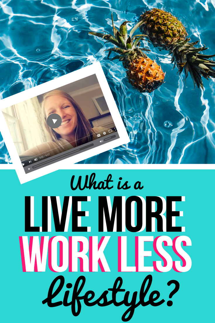 What is a LIVE MORE, WORK LESS Lifestyle for entrepreneurs? #entrepreneur #bloggerlife #girlboss