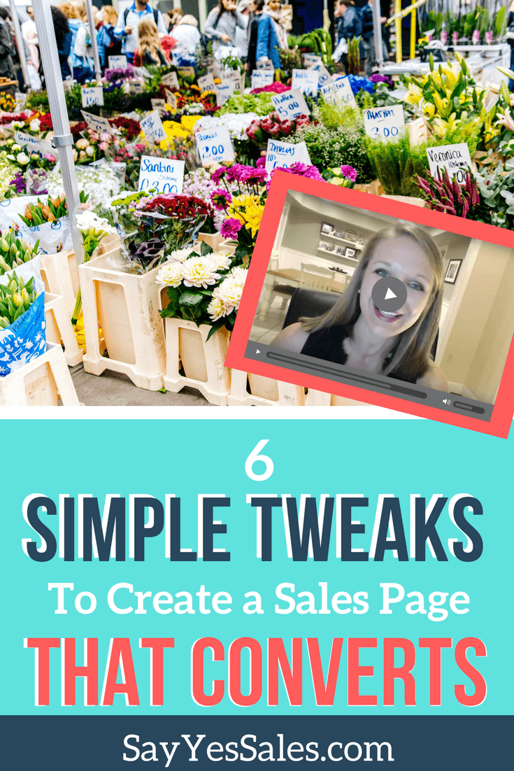 Say Yes Sales Strategies! This week's sales tip for online entrepreneurs is all about creating a sales page that converts. In this blog post, learn how to make 6 simple sales page tweaks that will increase the conversion rate of your sales page today!