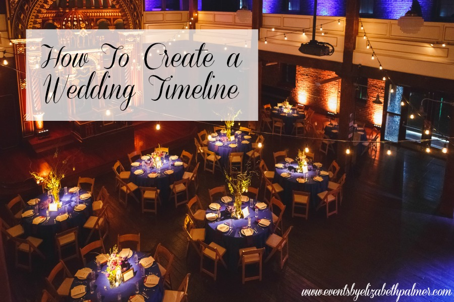 How To Create A Wedding Timeline Events By Elizabeth Palmer