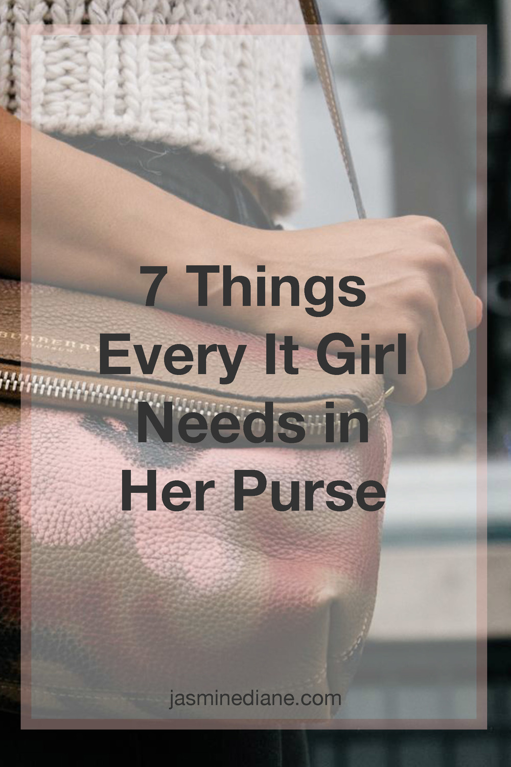 7 things every girl needs in her purse