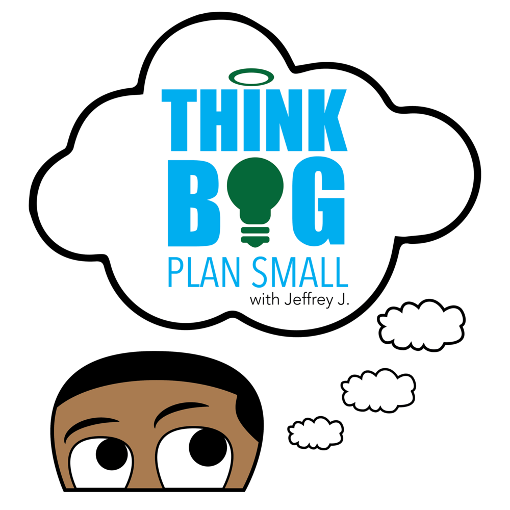 think big, plan small podcast with jasmine diane