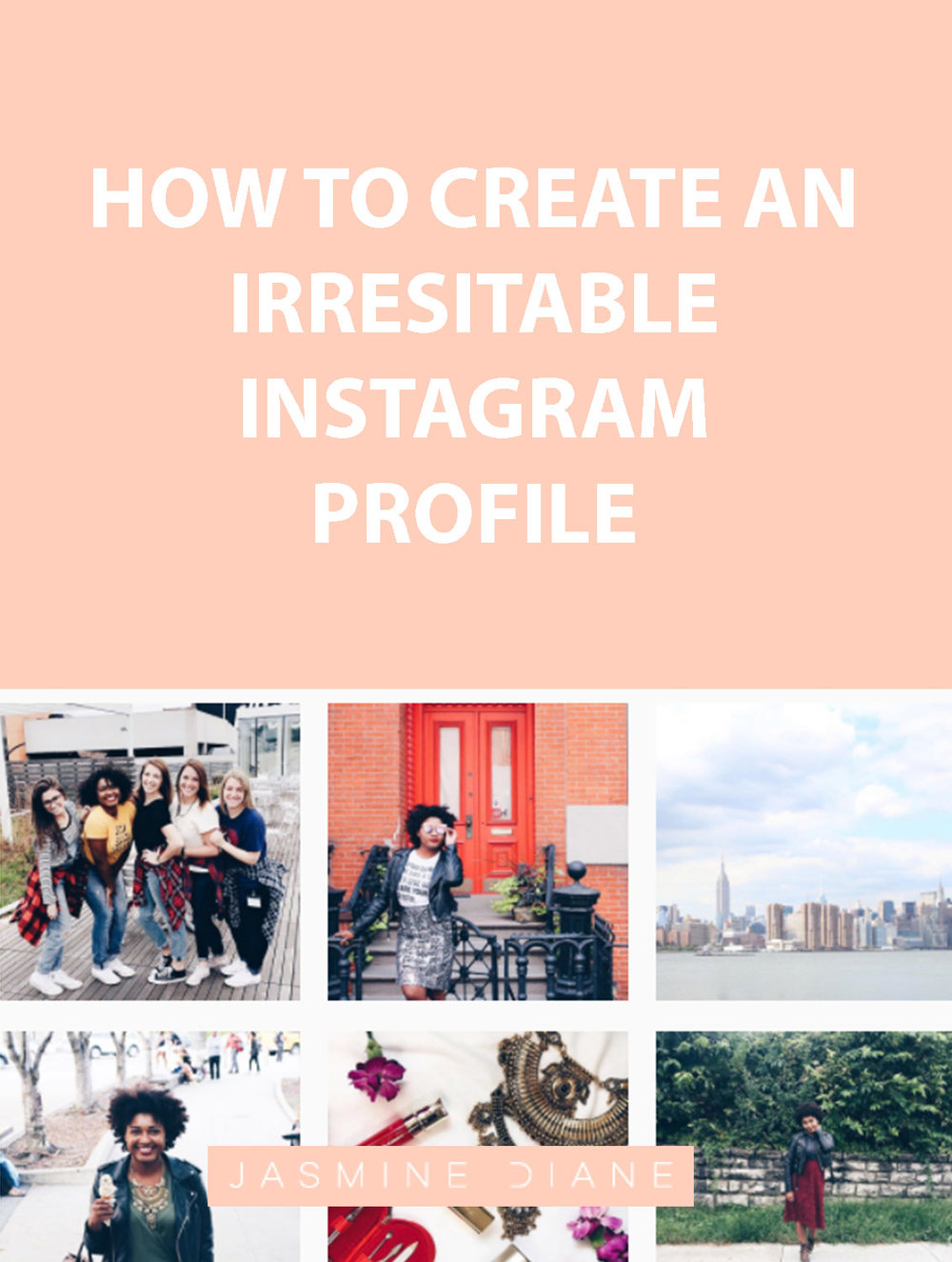 How to Create an Irresistible Instagram Profile