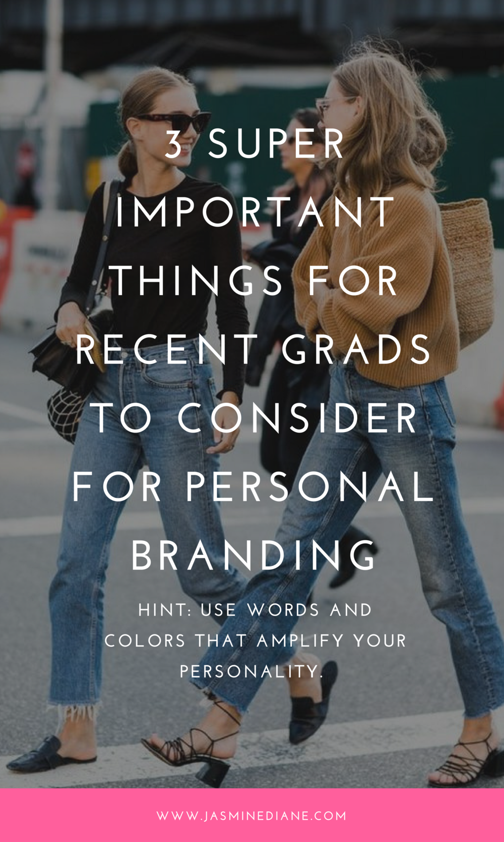 3 Super Important Things for Recent Grads to Consider for Personal Branding.png