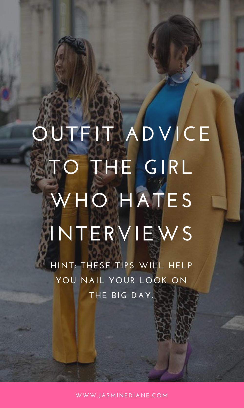 outfit advice to the girl who hates interviews