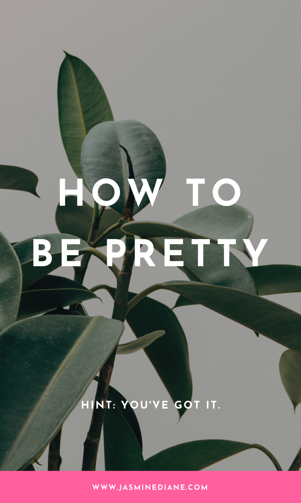 How to be pretty