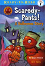 Scaredy Pants! A Halloween Story