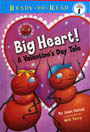 Big Heart! A Valentine Story