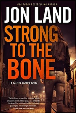 Strong to the Bone Jon Land.jpg