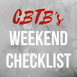 CBTB's Weekend Checklist.jpg