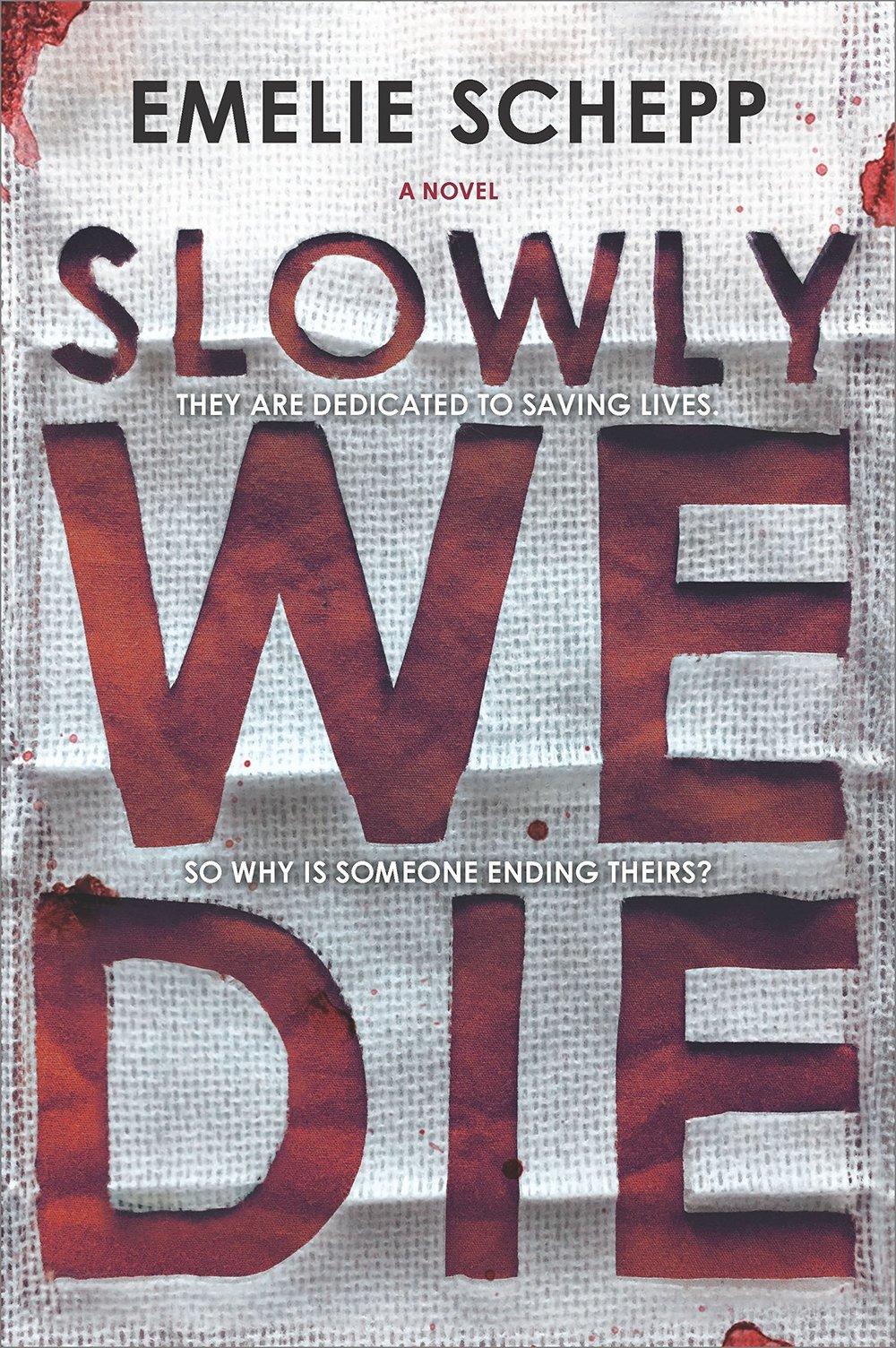 Slowly We Die.jpg