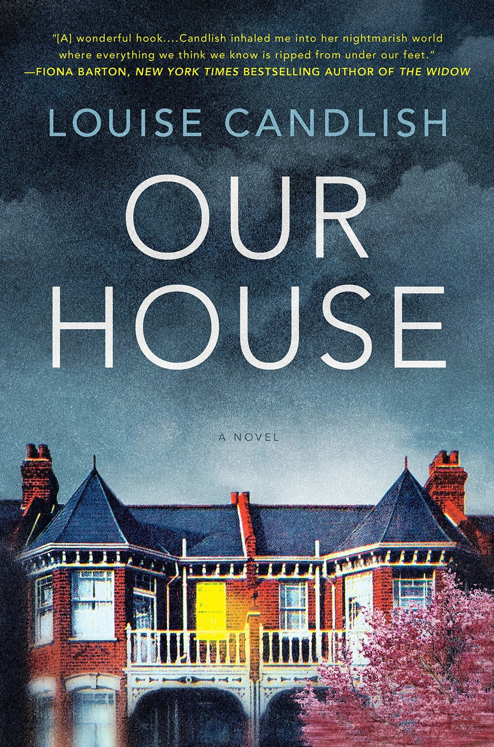 Our House Louise Candlish.jpg