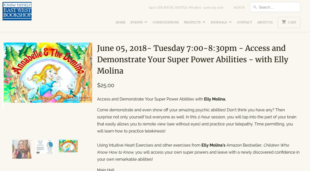 East-West Bookshop https://www.eastwestbookshop.com/products/june-05-2018-cancelled-wednesday-6-30-8-30pm-access-and-demonstrate-your-super-power-abilities-with-elly-molina