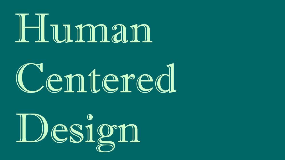 human centered design