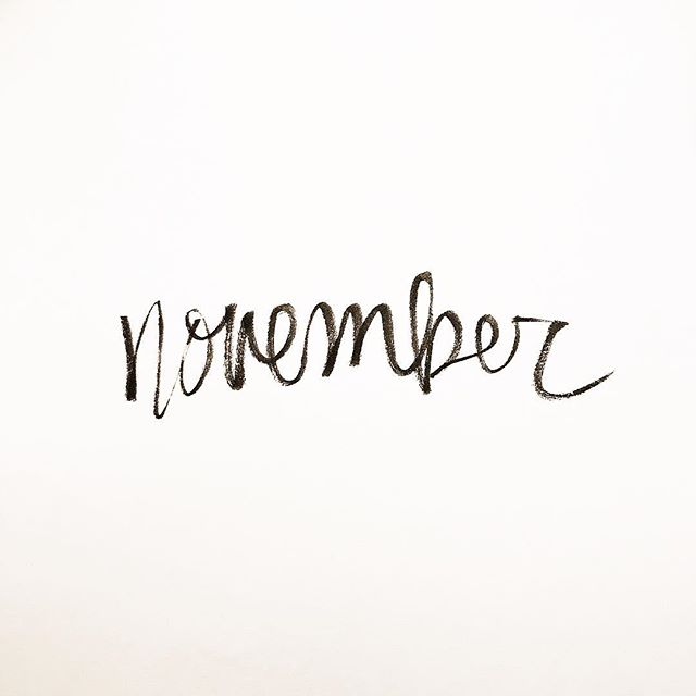 The best month of all 🧡  #handlettering #brushlettering #typography #handwritten #lettering #brushpen #november