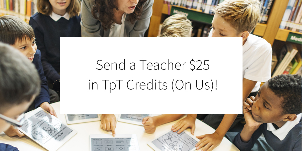 Send a Teacher Credits!