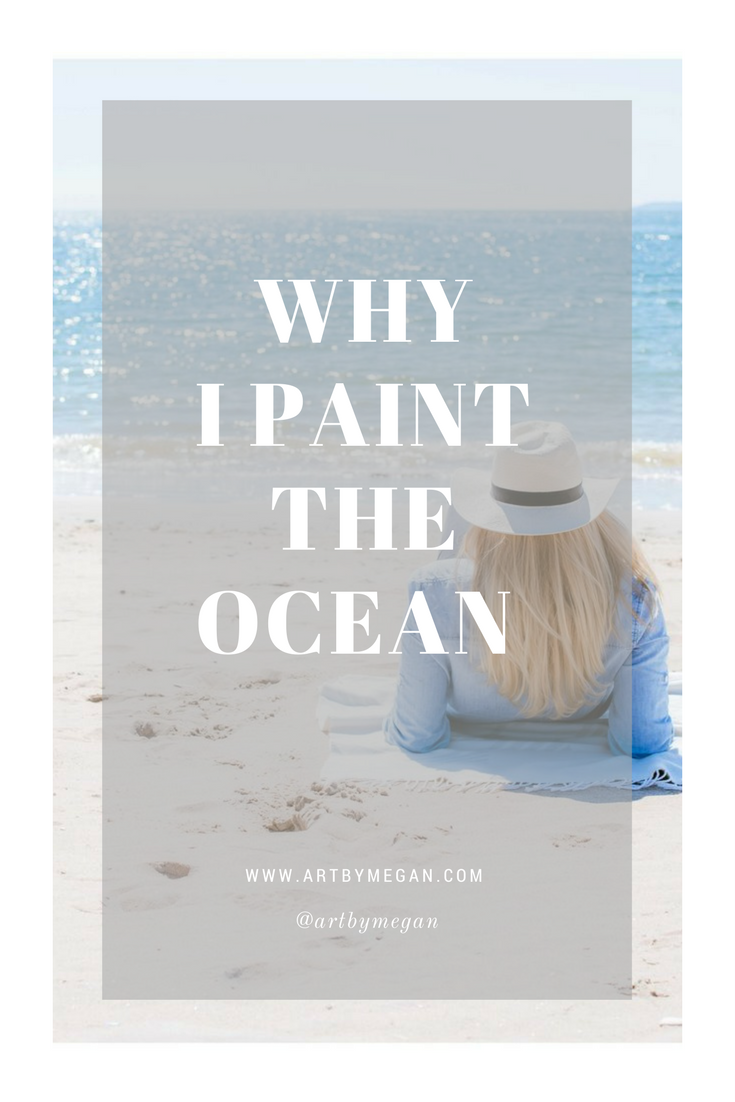 Why I Paint the Ocean