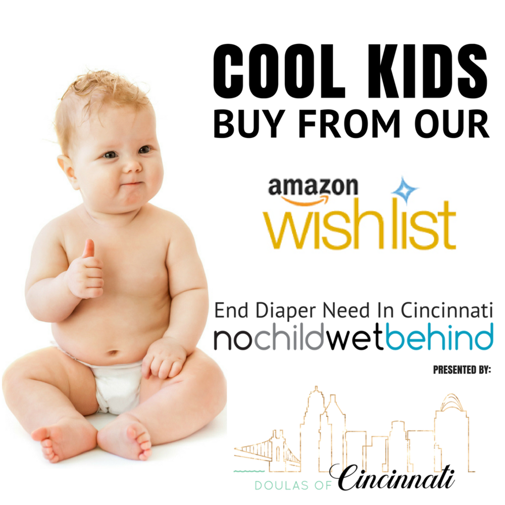 CincyDiaperDrive WISHLIST NO CHILD WET BEHIND CINCINNATI
