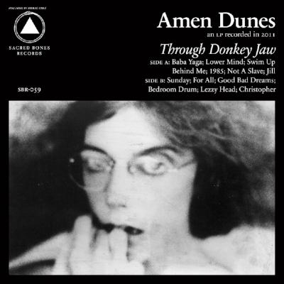 sbr059-amen-dunes-through-donkey-jaw_1a2f5fc3-1440-4147-8b9a-0c73e9d6d3ee.jpeg