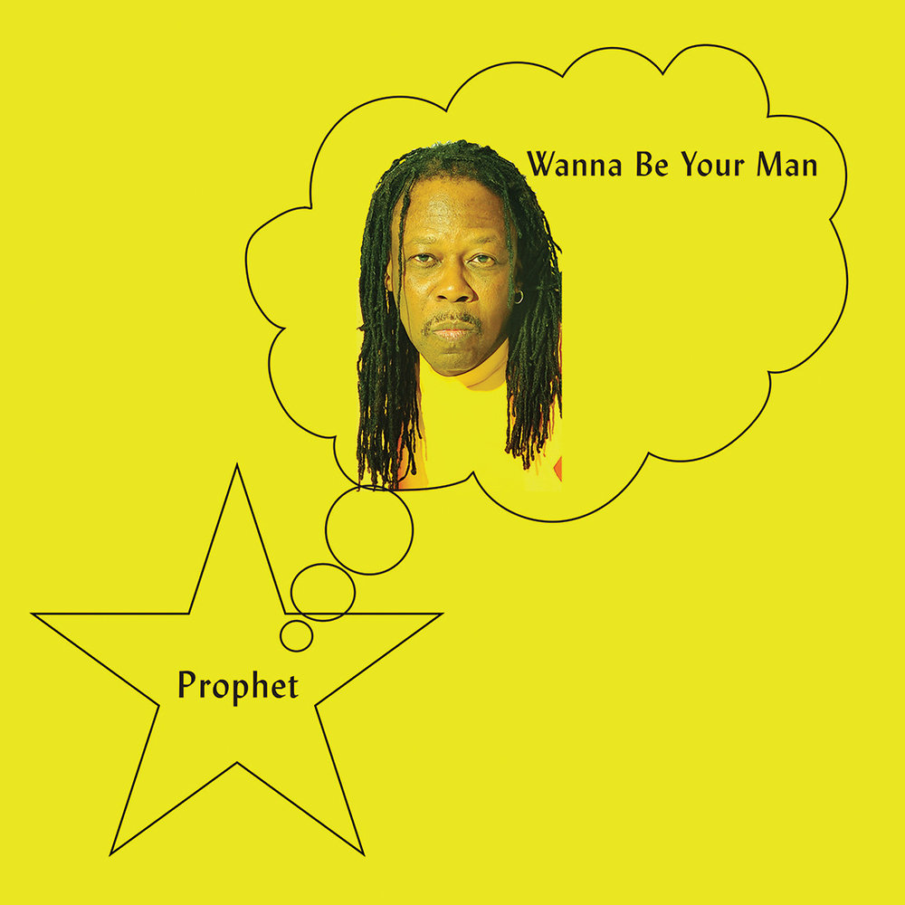 prophet-wanna-be-your-man.jpg