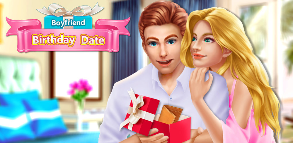 BOYFRIEND BIRTHDAY DATE SALON  Your boyfriend's birthday is here, and you want to surprise him with a romantic birthday surprise. Dress up and make him a fun gift to celebrate!