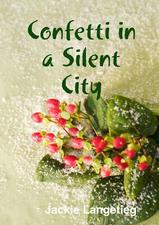 Confetti in a Silent City.jpeg