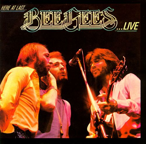 Bee Gees Here at Last...Bee Gees...Live
