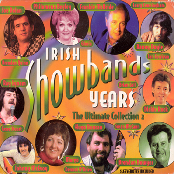 Various Artists - Irish Showband Years - The Ultimate Collection Vol. 2.jpg