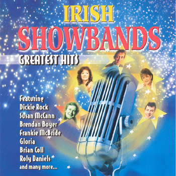 Various Artists - Irish Showbands Greatest Hits.jpg