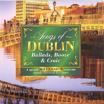 Various Artists - Songs of Dublin (Ballads Booze & Craic).jpg
