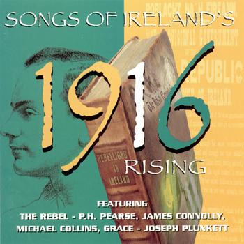 Various Artists - Songs of Ireland's 1916 Rising.jpg
