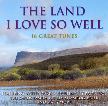 Various Artists - The Land I Love So Well.jpg