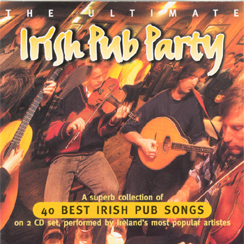 Various Artists - The Ultimate Irish Pub Party.jpg