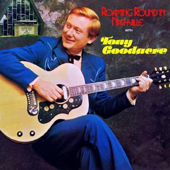 Tony Goodacre - Roaming Around In Nashville.jpg