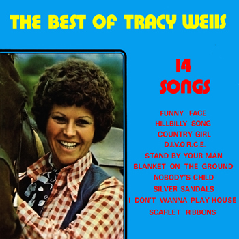 Tracy Wells - The Best of Tracy Wells.jpg