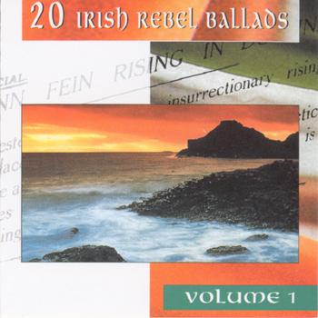 Various Artists - 20 Irish Rebel Ballads Vol. 1.jpg