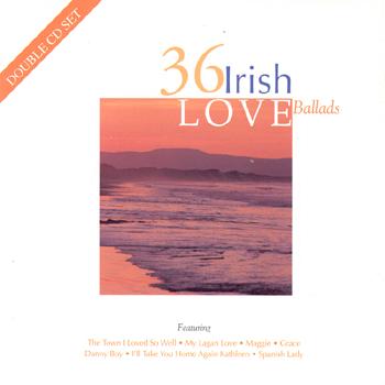 Various Artists - 36 Irish Love Ballads.jpg