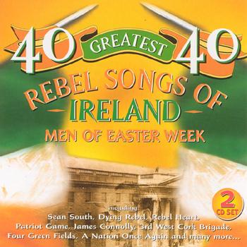 Various Artists - 40 Greatest Rebel Songs of Ireland.jpg
