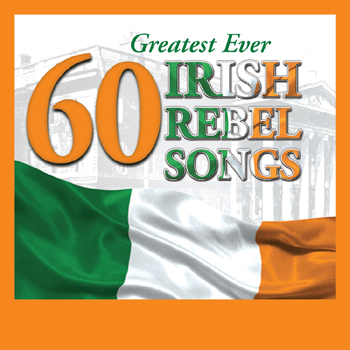 Various Artists - 60 Greatest Ever Irish Rebel Songs.jpg