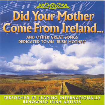 Various Artists - Did Your Mother Come from Ireland.jpg