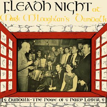 Various Artists - Fleadh Night at Mark McLoughlin's Dundalk.jpg