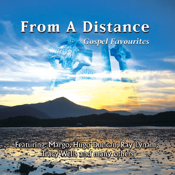 Various Artists - From a Distance - Gospel Favourites.jpg