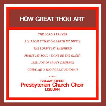 Railway Street Presbyterian Church Choir - Lisburn - How Great Thou Art.jpg