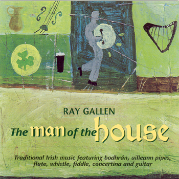 Ray Gallen - The Man of the House.jpg