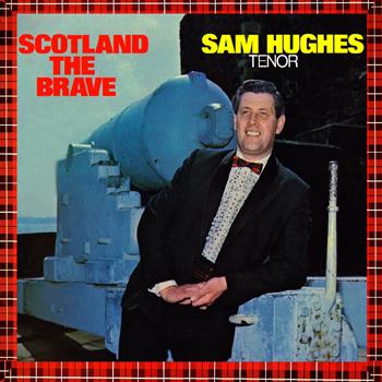 Sam Hughes  - Scotland the Brave.jpg