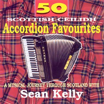 Sean Kelly - 50 Scottish Accordion Favourites.jpg