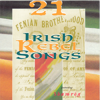 Shamrog - 21 Irish Rebel Songs.jpg