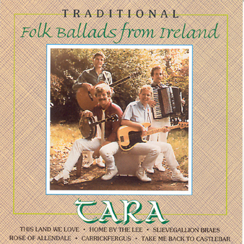Tara - Traditional Folk Ballads from Ireland.jpg
