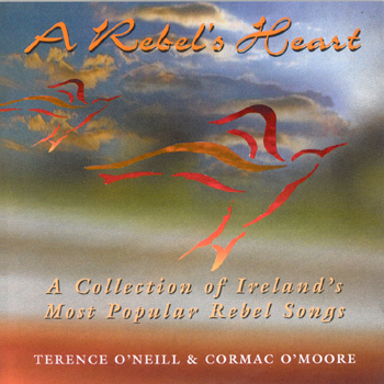 Terence O'Neill & Cormac O'Moore - A Rebel's Heart.jpg