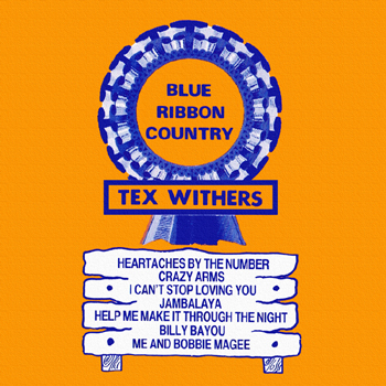 Tex Withers - Blue Ribbon Country.jpg