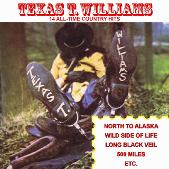 Texas T. Williams - 14 All-Time Country Hits.jpg